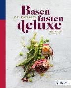 Cover-Bild zu Basenfasten de luxe - Das Kochbuch (eBook) von Wacker, Sabine