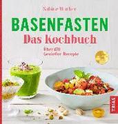 Cover-Bild zu Basenfasten - Das Kochbuch (eBook) von Wacker, Sabine