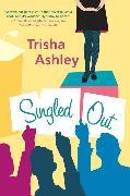 Cover-Bild zu Singled Out (eBook) von Ashley, Trisha