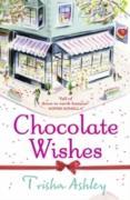 Cover-Bild zu Chocolate Wishes (eBook) von Ashley, Trisha
