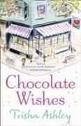 Cover-Bild zu Chocolate Wishes von Ashley, Trisha