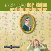 Cover-Bild zu Der kleine Erziehungsberater (Audio Download) von Hacke, Axel