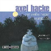 Cover-Bild zu Der weiße Neger Wumbaba (Audio Download) von Hacke, Axel