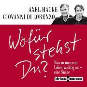 Cover-Bild zu Wofür stehst du? (Audio Download) von Hacke, Axel