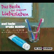 Cover-Bild zu Das Beste aus meinem Liebesleben (Audio Download) von Hacke, Axel