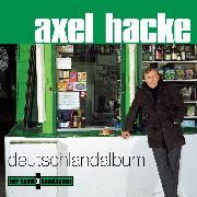 Cover-Bild zu Deutschlandalbum (Audio Download) von Hacke, Axel
