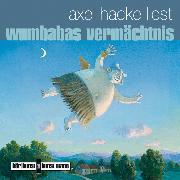 Cover-Bild zu Wumbabas Vermächtnis (Audio Download) von Hacke, Axel