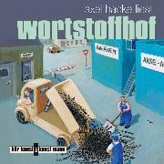 Cover-Bild zu Wortstoffhof (Audio Download) von Hacke, Axel