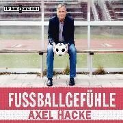 Cover-Bild zu Fußballgefühle (Audio Download) von Hacke, Axel