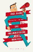 Cover-Bild zu Das kolumnistische Manifest (eBook) von Hacke, Axel