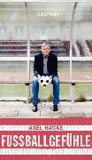 Cover-Bild zu Fußballgefühle (eBook) von Hacke, Axel
