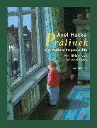 Cover-Bild zu Prálinek (eBook) von Hacke, Axel