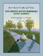 Cover-Bild zu Der weiße Neger Wumbaba kehrt zurück (eBook) von Hacke, Axel