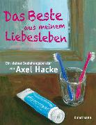 Cover-Bild zu Das Beste aus meinem Liebesleben (eBook) von Hacke, Axel