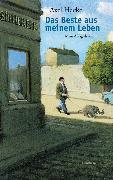 Cover-Bild zu Das Beste aus meinem Leben (eBook) von Hacke, Axel