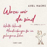 Cover-Bild zu Wozu wir da sind (Audio Download) von Hacke, Axel