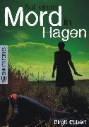 Cover-Bild zu Auf einen Mord in Hagen (eBook) von Ebbert, Birgit