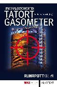 Cover-Bild zu Tatort Gasometer (eBook) von Ebbert, Birgit
