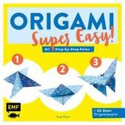 Cover-Bild zu Origami - super easy! von Ebbert, Birgit