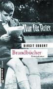 Cover-Bild zu Brandbücher von Ebbert, Birgit