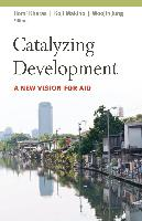 Cover-Bild zu Catalyzing Development (eBook) von Kharas, Homi (Hrsg.)