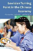Cover-Bild zu Lewisian Turning Point in the Chinese Economy (eBook) von Minami, R. (Hrsg.)