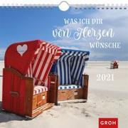 Cover-Bild zu Was ich dir von Herzen wünsche 2021 von Groh Redaktionsteam (Hrsg.)