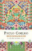 Cover-Bild zu Begegnungen - Buch-Kalender 2021 von Coelho, Paulo