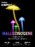 Cover-Bild zu Spektrum Kompakt - Halluzinogene (eBook)