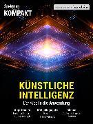 Cover-Bild zu Spektrum Kompakt - Künstliche Intelligenz (eBook) von Wissenschaft, Spektrum der
