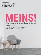 Cover-Bild zu Spektrum Kompakt - Meins! (eBook) von Wissenschaft, Spektrum der