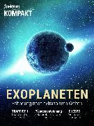 Cover-Bild zu Spektrum Kompakt - Exoplaneten (eBook) von Wissenschaft, Spektrum der