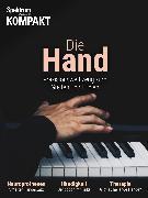 Cover-Bild zu Spektrum Kompakt - Die Hand (eBook)