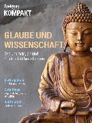 Cover-Bild zu Spektrum Kompakt - Glaube und Wissenschaft (eBook)