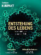 Cover-Bild zu Spektrum Kompakt - Die Entstehung des Lebens (eBook)