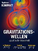 Cover-Bild zu Spektrum Kompakt - Gravitationswellen (eBook)