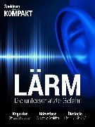 Cover-Bild zu Spektrum Kompakt: Lärm (eBook)