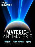 Cover-Bild zu Spektrum Kompakt - Materie - Antimaterie (eBook)