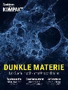 Cover-Bild zu Spektrum Kompakt - Dunkle Materie (eBook)