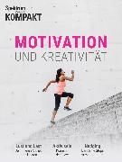 Cover-Bild zu Spektrum Kompakt - Motivation und Kreativität (eBook)