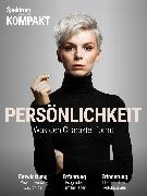 Cover-Bild zu Spektrum Kompakt - Persönlichkeit (eBook)