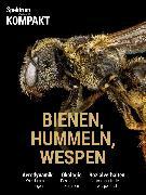 Cover-Bild zu Spektrum Kompakt - Bienen, Hummeln, Wespen (eBook)