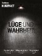 Cover-Bild zu Spektrum Kompakt - Lüge und Wahrheit (eBook)