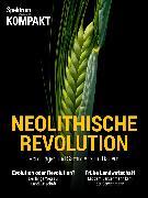 Cover-Bild zu Spektrum Kompakt - Neolithische Revolution (eBook)