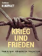 Cover-Bild zu Spektrum Kompakt- Krieg und Frieden (eBook)