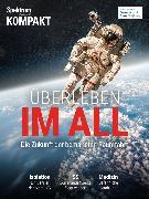Cover-Bild zu Spektrum Kompakt - Überleben im All (eBook)