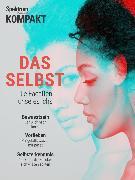 Cover-Bild zu Spektrum Kompakt - Das Selbst (eBook)