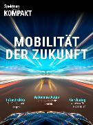 Cover-Bild zu Spektrum Kompakt - Mobilität der Zukunft (eBook)