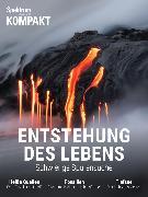 Cover-Bild zu Spektrum Kompakt - Entstehung des Lebens (eBook)