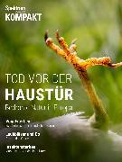 Cover-Bild zu Spektrum Kompakt - Tod vor der Haustür (eBook) von Wissenschaft, Spektrum der